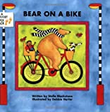 img - for Bear on a Bike by Stella Blackstone [Barefoot,2007] (Paperback) book / textbook / text book