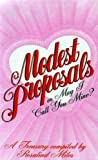 Modest proposals, or, May I call you mine? (0356100731) by Miles, Rosalind