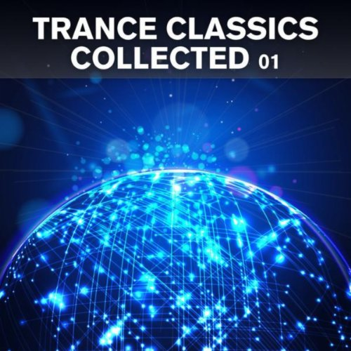 VA-Trance Classics Collected 01-(ARVA261)-WEB-2013-EiTheLMP3 Download