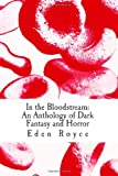 img - for In the Bloodstream: An Anthology of Dark Fantasy and Horror book / textbook / text book