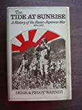 img - for The Tide at Sunrise: A History of the Ruso-Japanese War 1904-1905 book / textbook / text book