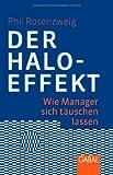 Der Halo-Effekt: Wie Manager sich täuschen lassen: