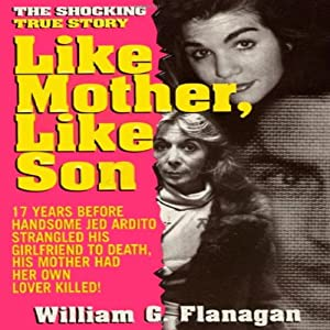 Like Mother, Like Son | [William G. Flanagan]
