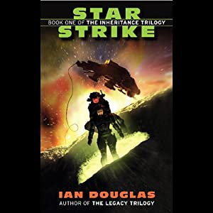 Star Strike: The Inheritance Trilogy, Book 1 | [Ian Douglas]