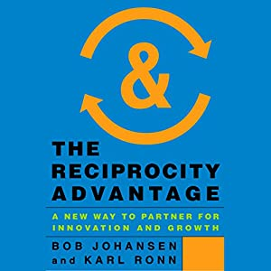The Reciprocity Advantage Audiobook