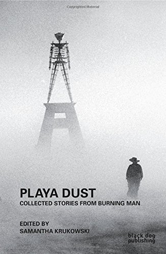 Playa Dust: Collected Stories from Burning Man