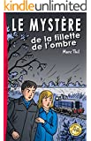 Le Myst�re de la fillette de l'ombre (French Edition)
