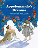 Appelemando's Dreams (0399218009) by Polacco, Patricia