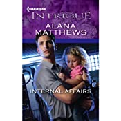 Internal Affairs: Harlequin Intrigue Series | [Alana Matthews]