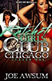 img - for Ratchet Girls Club Chicago book / textbook / text book