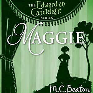 Maggie: Edwardian Candlelight, Book 9 | [M. C. Beaton]