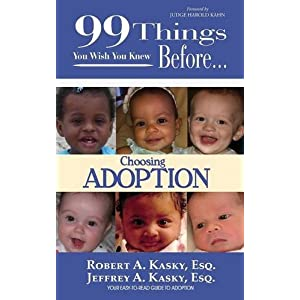 99 Things You Wish You Knew Before Choosing Adoption