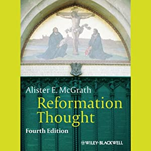 Reformation Thought: An Introduction | [Alister E McGrath]