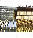 Details - Holzarchitektur