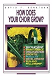 img - for How Does Your Choir Grow? by David F. Donathan (1995-02-01) book / textbook / text book