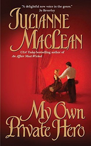 My Own Private Hero (American Heiresses, #3)