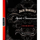 Jack Daniel's Spirit of Tennessee Cookbook ~ Lynne Tolley