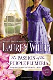 The Passion of the Purple Plumeria: A Pink Carnation Novel (0451414721) by Willig, Lauren