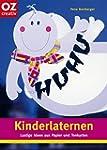 Kinderlaternen: Lustige Ideen aus Pap...