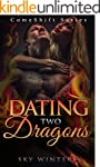 ROMANCE: Dating Two Dragons Comeshift...