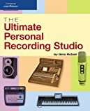 img - for The Ultimate Personal Recording Studio by Robair, Gino (2006) Paperback book / textbook / text book