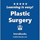 Plastic Surgery Hörbuch von  IntroBooks Gesprochen von: Andrea Giordani
