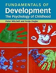 Fundamentals of Development: The Psychology of Childhood