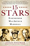 Book cover for 15 Stars: Eisenhower, MacArthur, Marshall: Three Generals Who Saved the American Century