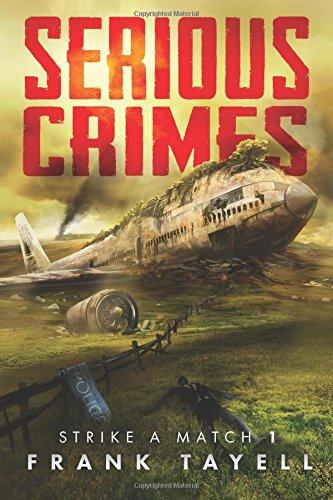 Serious Crimes: Strike a Match Book 1: Volume 1