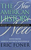 The New American History (Critical Perspectives On The Past)