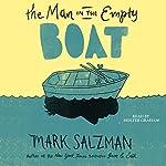 The Man in the Empty Boat | Mark Salzman
