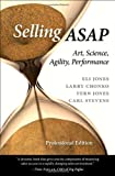 img - for Selling ASAP: Art, Science, Agility, Performance by Eli Jones (2012-03-05) book / textbook / text book