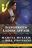 img - for The Dangerous Ladies Affair: A Carpenter and Quincannon Mystery book / textbook / text book