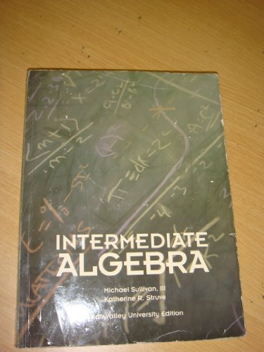 Intermediate Algebra Utah Valley University Edition (Based on 2nd edition)