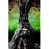 The Stolen Child: A Novel ~ Keith Donohue