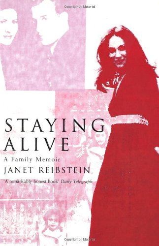 Staying Alive: A Family Memoir