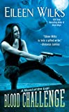 Blood Challenge (The World of the Lupi, Book 7)