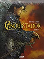 Conquistador, Tome 4