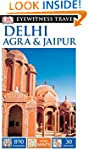 DK Eyewitness Travel Guide: Delhi, Ag...