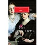 The Golden Bowl (Everyman's Library (Cloth)) ~ Henry James