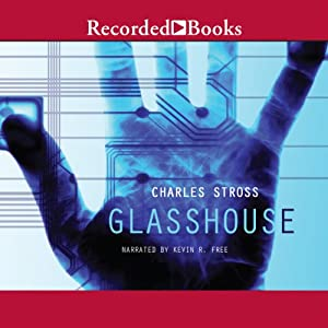 Glasshouse | [Charles Stross]