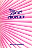 img - for Angry Prophet book / textbook / text book