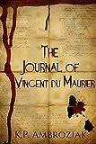 The Journal of Vincent Du Maurier (Book 1)