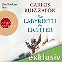 Das Labyrinth der Lichter Hörbuch von Carlos Ruiz Zafón Gesprochen von: Uve Teschner