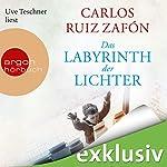 Das Labyrinth der Lichter | Carlos Ruiz Zafón