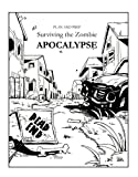 Plan and Prep: Surviving the Zombie Apocalypse
