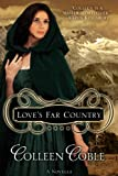 Loves Far Country