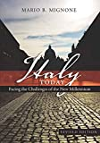 img - for Italy Today: Facing the Challenges of the New Millennium (Studies in Modern European History) book / textbook / text book