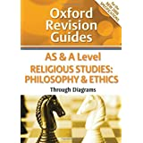 AS and A Level Religious Studies: Philosophy & Ethics Through Diagrams: Oxford Revision Guidesby Greg Dewar