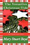 A Versailles Christmas Tide The Original Classic Edition